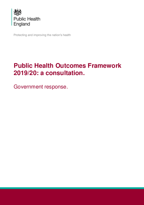 2019-20년 공공의료 성과 체계 : 협의 - 영국 정부 대응 (Public Health Outcomes Framework 2019/20: a consultation - Government response)(2019)