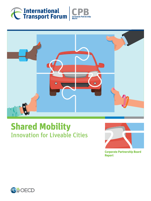 국제교통포럼 : 자동차 공유 : 살기 좋은 도시를 위한 혁신 (International Transport Forum: Shared Mobility: Innovation for Liveable Cities)