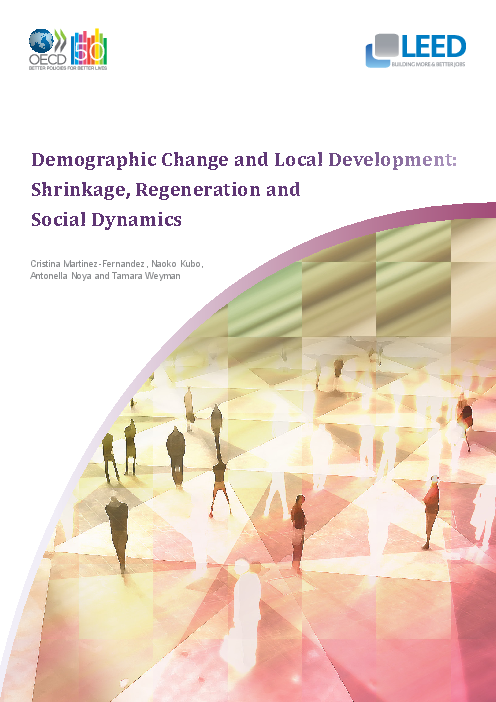 Demographic change and local development: Shrinkage, regeneration and social dynamics