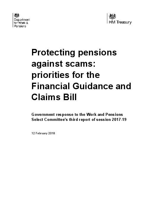 연금 사기 방지 : 영국 금융지침 및 청구 법안의 우선순위 (Protecting pensions against scams: priorities for the Financial Guidance and Claims Bill)