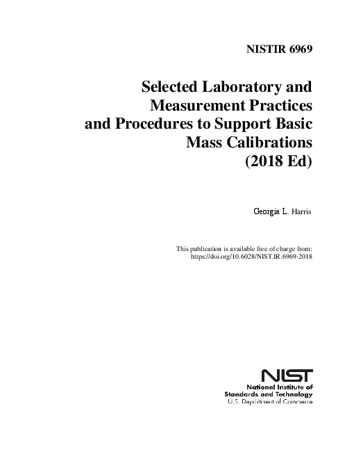 일부 실험실 및 기본 일괄 교정을 지원하기 위한 측정 관행과 절차 (Selected Laboratory and Measurement Practices and Procedures to Support Basic Mass Calibrations (2018 Ed))