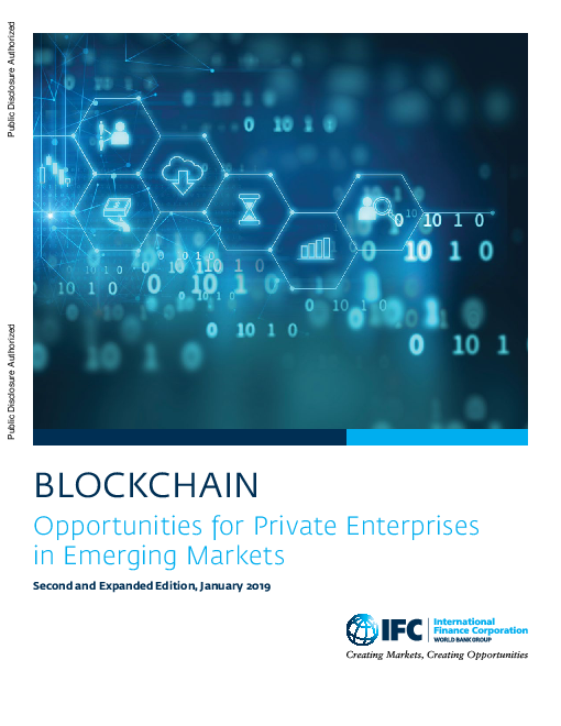Blockchain: Opportunities for Private Enterprises in Emerging Markets, Second and Expanded Edition