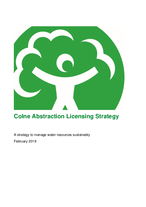 콜른 취수 허가 전략 : 지속가능 수자원 관리 전략 (Colne Abstraction Licensing Strategy: A strategy to manage water resources sustainably)