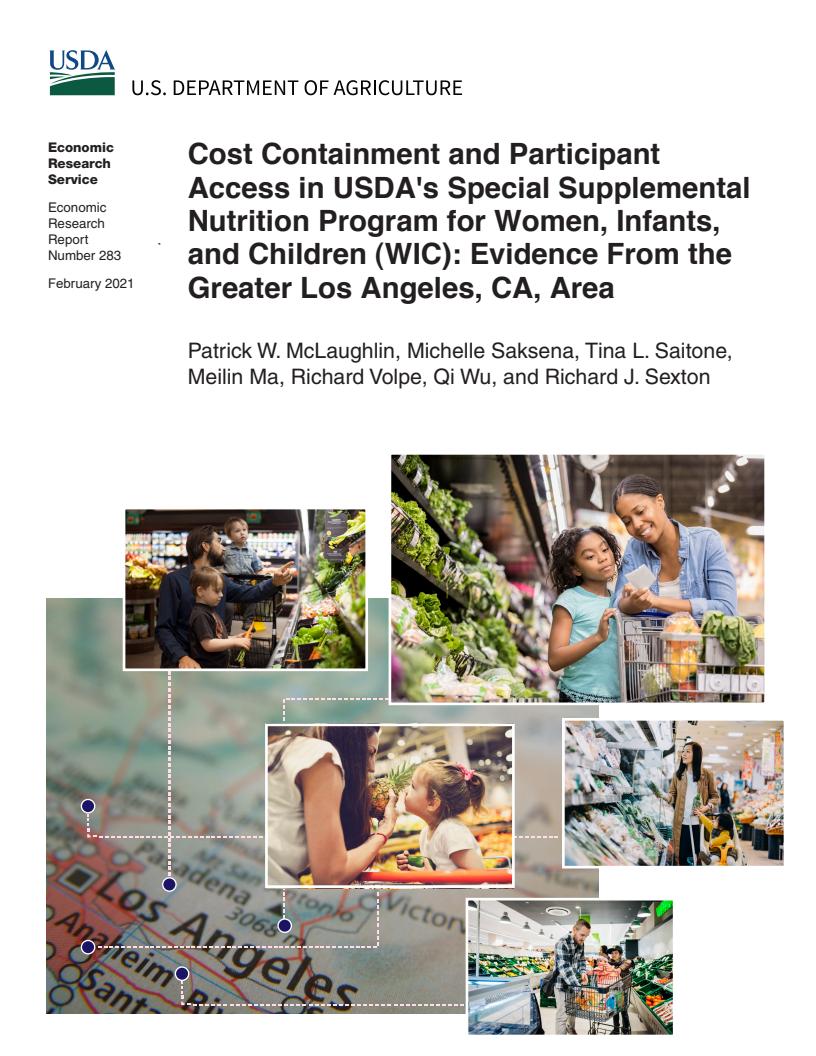 미국 농무부(USDA) 여성 및 영유아 특별 영양섭취 지원 프로그램(WIC)의 비용 억제와 접근성 문제 : 캘리포니아 로스엔젤레스 광역 도시권 사례 (Cost Containment and Participant Access in USDA´s Special Supplemental Nutrition Program for Women, Infants, and Children (WIC): Evidence from the Greater Los Angeles, CA, Area ) 보고서 표지