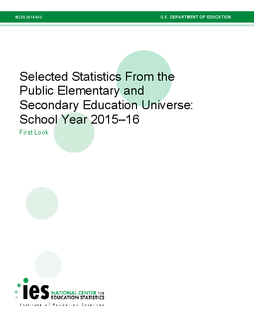 Selected Statistics From the Public Elementary and Secondary Education Universe: School Year 2015-16