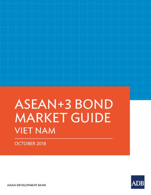 ASEAN+3 Bond Market Guide: Viet Nam