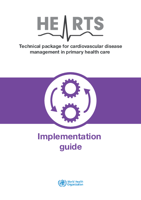 HEARTS Technical package for cardiovascular disease management in primary health care: implementation guide