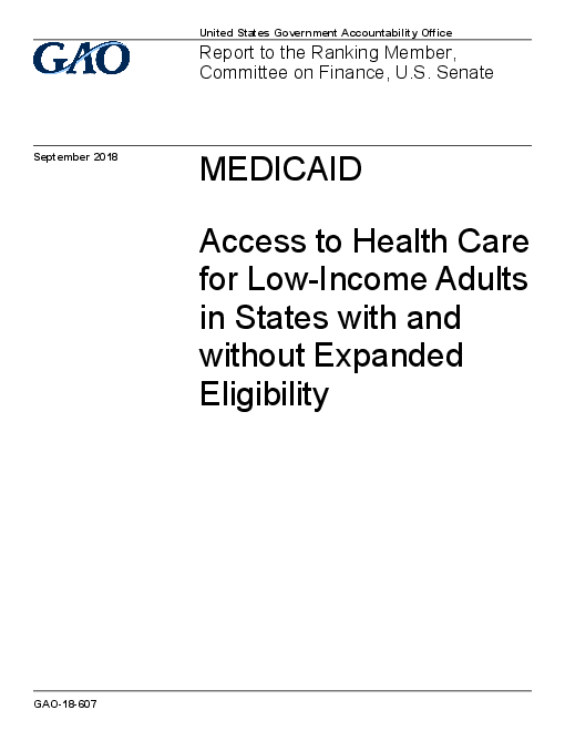Medicaid: Access to Health Care for Low-Income Adults in States with and without Expanded Eligibility