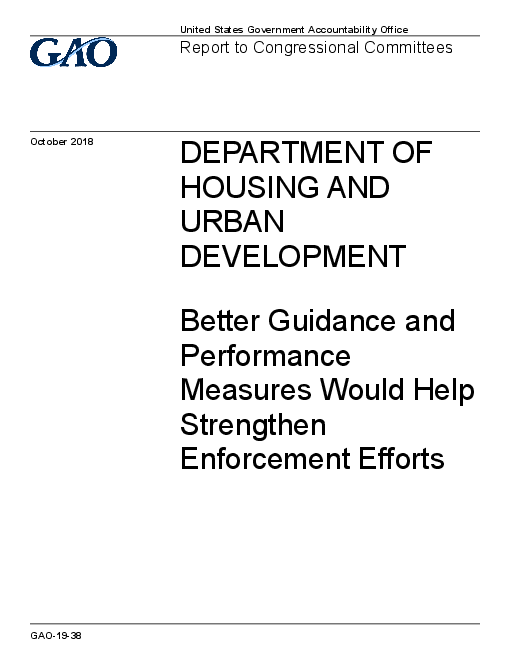 Department of Housing and Urban Development: Better Guidance and Performance Measures Would Help Strengthen Enforcement Efforts