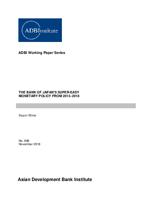 The Bank of Japan's Super-Easy Monetary Policy From 2013–2018