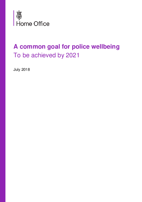 A common goal for police wellbeing To be achieved by 2021