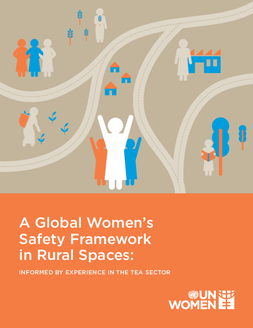 A global women's safety framework in rural spaces: Informed by experience in the tea sector