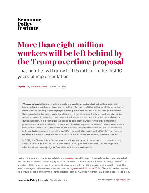 More than eight million workers will be left behind by the Trump overtime proposal: That number will grow to 11.5 million in the first 10 years of implementation
