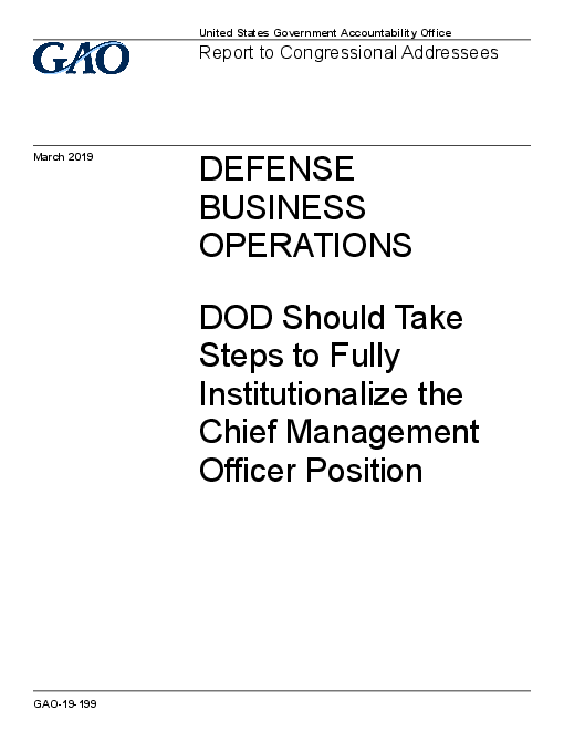 Defense Business Operations: DOD Should Take Steps to Fully Institutionalize the Chief Management Officer Position