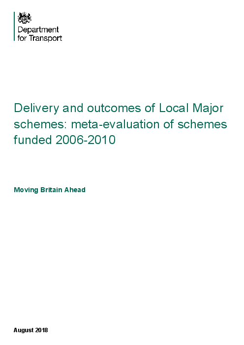 Delivery and outcomes of Local Major schemes: meta-evaluation of schemes funded 2006-2010