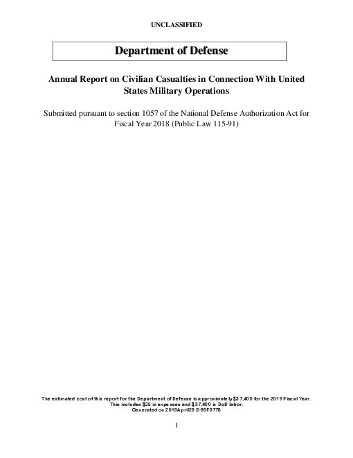 Annual Report on Civilian Casualties in Connection With United States Military Operations: Submitted pursuant to section 1057 of the National Defense Authorization Act for Fiscal Year 2018 (Public Law 115-91)