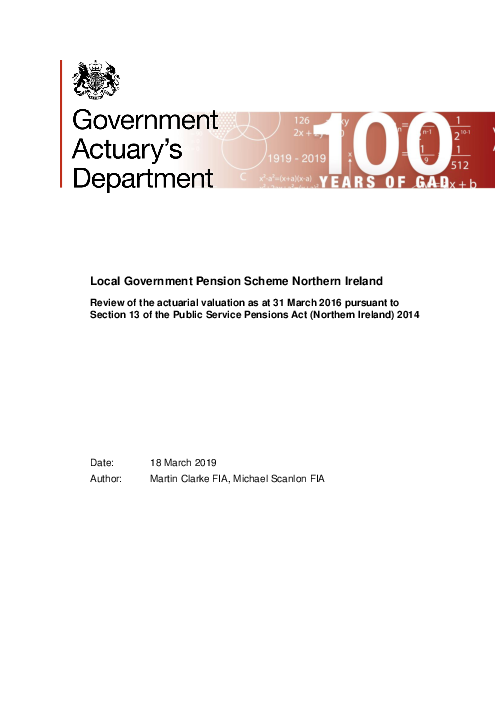 Local Government Pension Scheme Northern Ireland: Review of the actuarial valuation as at 31 March 2016 pursuant to Section 13 of the Public Service Pensions Act (Northern Ireland) 2014