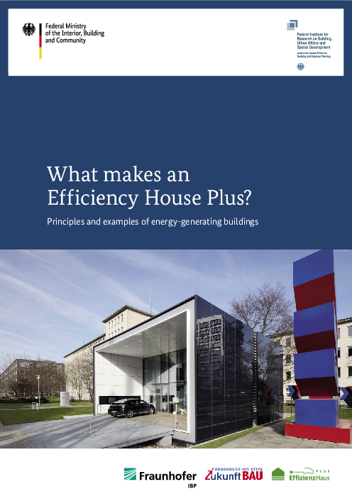 What makes an Efficiency Houses Plus?: Principles and examples of energy-generating buildings