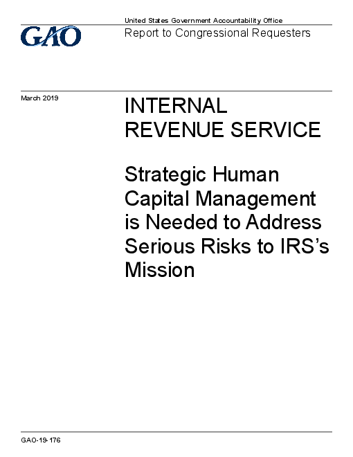 Internal Revenue Service: Strategic Human Capital Management is Needed to Address Serious Risks to IRS's Mission