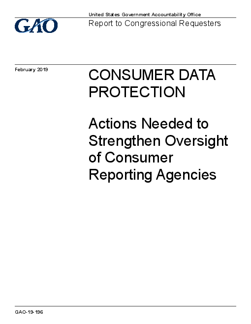 Consumer Data Protection: Actions Needed to Strengthen Oversight of Consumer Reporting Agencies