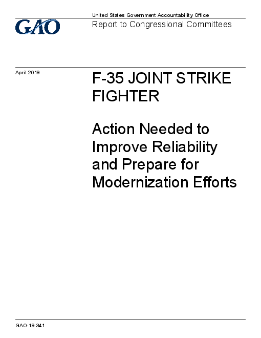 F-35 Joint Strike Fighter: Action Needed to Improve Reliability and Prepare for Modernization Efforts