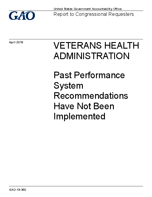 Veterans Health Administration: Past Performance System Recommendations Have Not Been Implemented