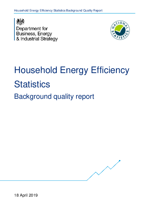 Household Energy Efficiency Statistics: Background quality report