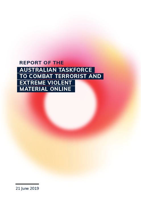 Report of the Australian Taskforce to combat terrorist and extreme violent material online