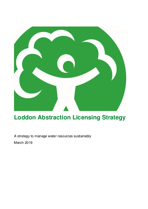 Loddon Abstraction Licensing Strategy: A strategy to manage water resources sustainably
