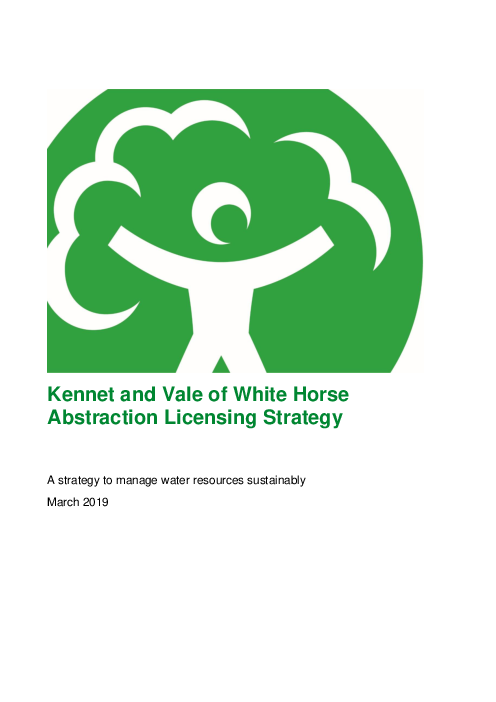 Kennet and Vale of White Horse Abstraction Licensing Strategy: A strategy to manage water resources sustainably