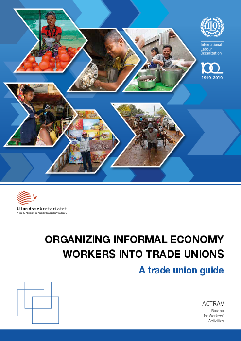 Organizing Informal Economy Workers into Trade Unions: A trade union guide
