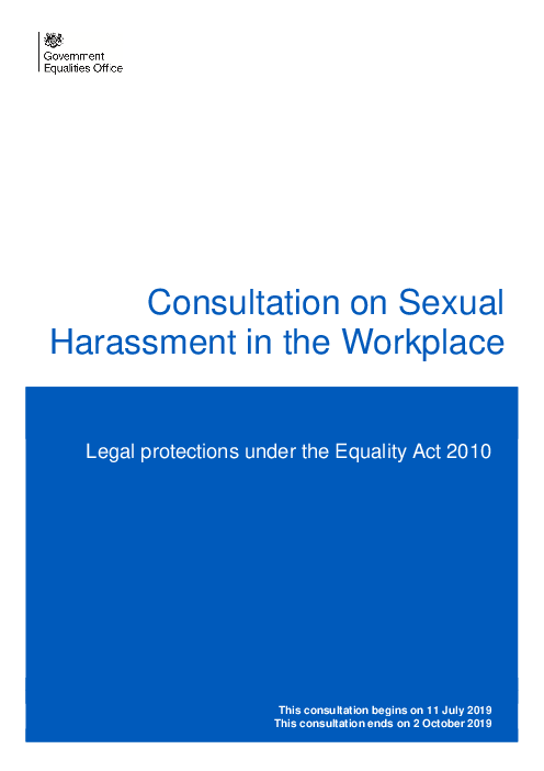 Consultation on Sexual Harassment in the Workplace: Legal protections under the Equality Act 2010