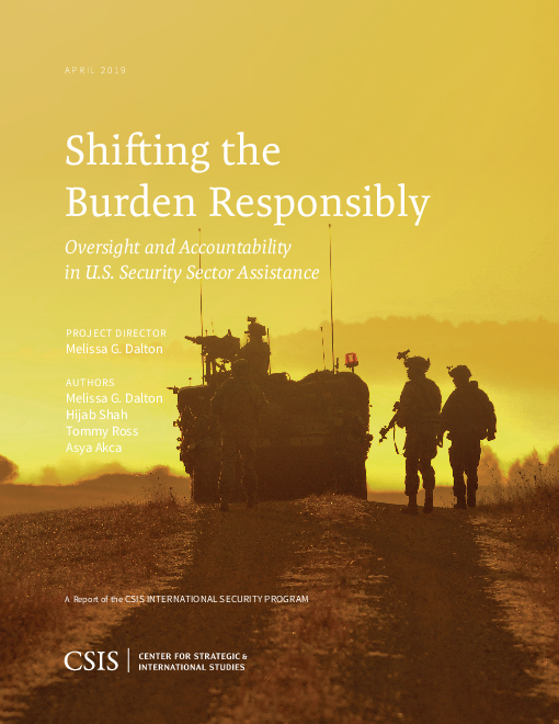 Shifting the Burden Responsibly: Oversight and Accountability in U.S. Security Sector Assistance