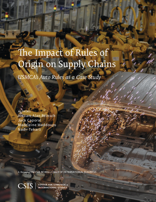 The Impact of Rules of Origin on Supply Chains: USMCA's Auto Rules as a Case Study
