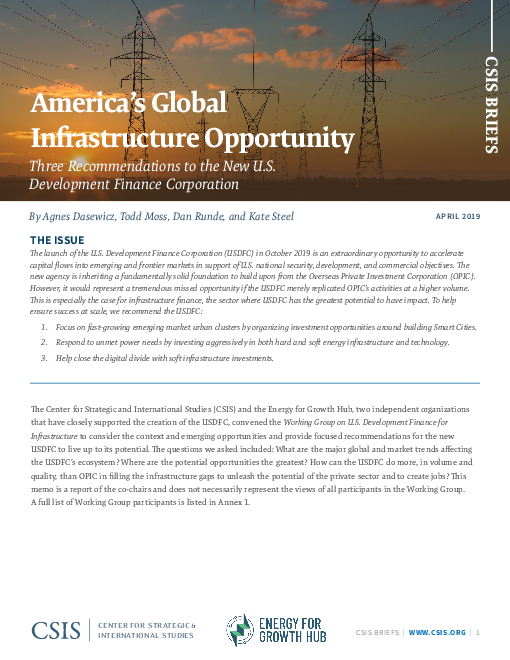 America's Global Infrastructure Opportunity: Three Recommendations to the New U.S. Development Finance Corporation