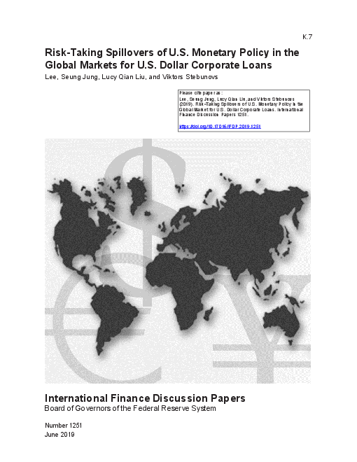Risk-Taking Spillovers of U.S. Monetary Policy in the Global Markets for U.S. Dollar Corporate Loans