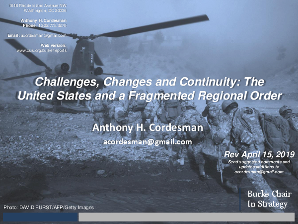 Challenges, Changes, and Continuity: The United States and a Fragmented Regional Order