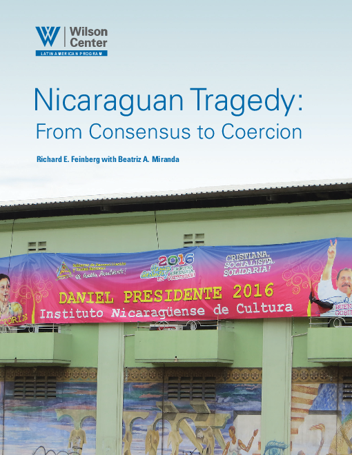 Nicaraguan Tragedy: From Consensus to Coercion
