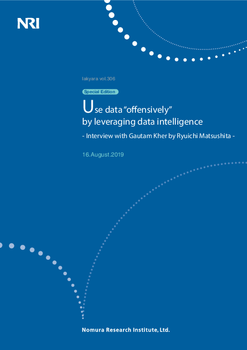 Use data offensively by leveraging data intelligence: Interview with Gautam Kher by Ryuichi Matsushita