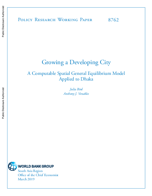 Growing a Developing City: A Computable Spatial General Equilibrium Model Applied to Dhaka