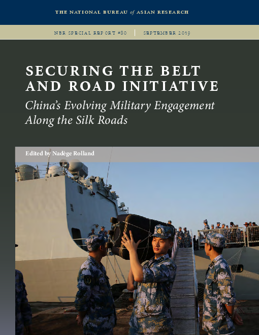 Securing the Belt and Road Initiative: China's Evolving Military Engagement Along the Silk Roads
