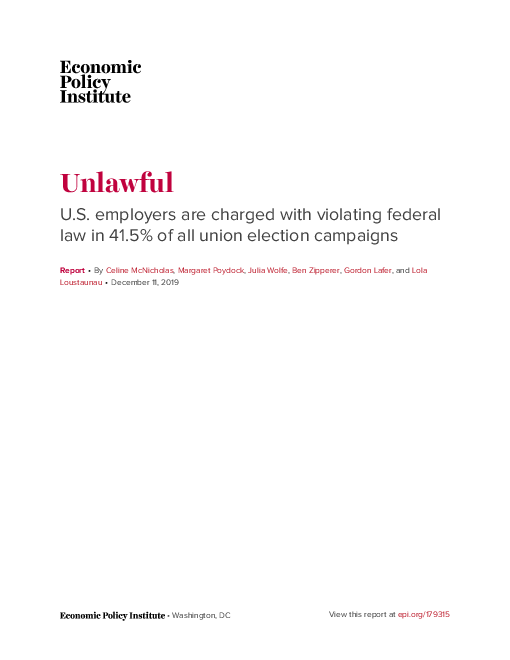 Unlawful: U.S. employers are charged with violating federal law in 41.5% of all union election campaigns