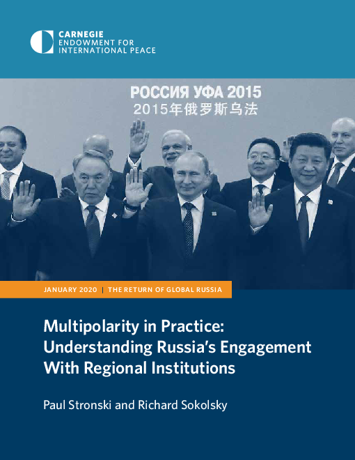 Multipolarity in Practice: Understanding Russia's Engagement With Regional Institutions