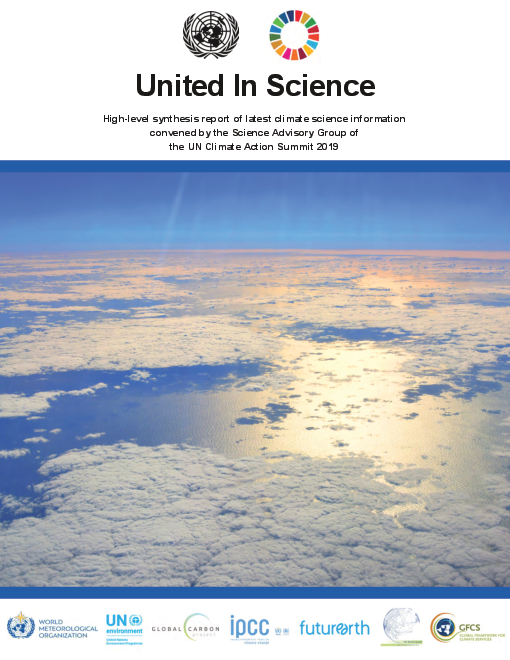 United in Science: High-level synthesis report of latest climate science information  convened by the Science Advisory Group of  the UN Climate Action Summit 2019