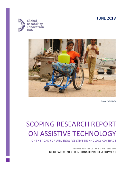 Scoping Research Report on Assistive Technology: On The Road For Universal Assistive Technology Coverage