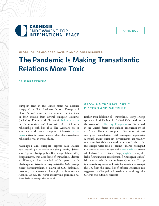The Pandemic Is Making Transatlantic Relations More Toxic