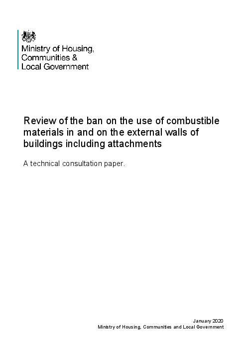 Review of the ban on the use of combustible materials in and on the external walls of buildings including attachments: A technical consultation paper