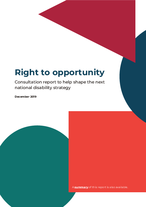Right to opportunity: Consultation report to help shape the next national disability strategy