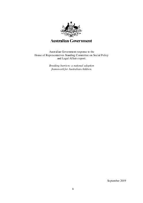 Australian Government response to the House of Representatives Standing Committee on Social Policy and Legal Affairs report: Breaking barriers: a national adoption framework for Australian children